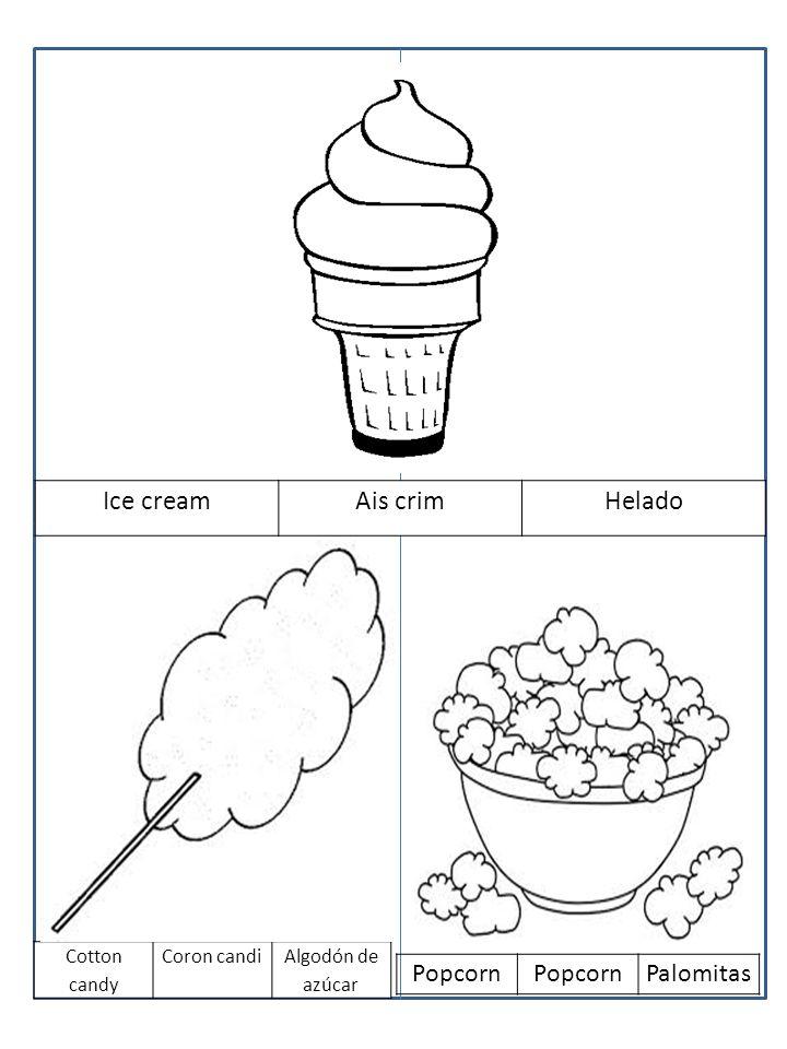 Ice creamAis crimHelado Cotton candy Coron candiAlgodón de azúcar Popcorn Palomitas