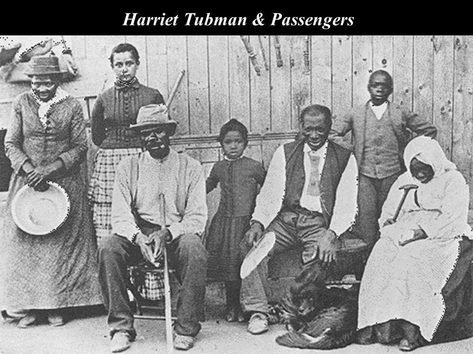 Harriet Tubman & Passengers