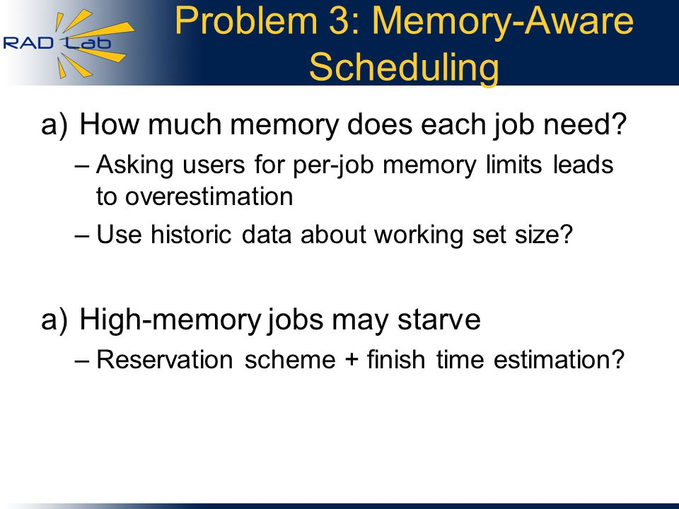 Problem 3: Memory-Aware Scheduling a)How much memory does each job need.