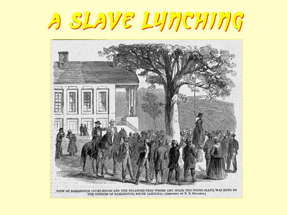 A Slave Lynching