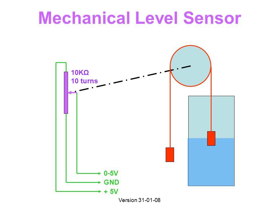 Version 31-01-08 Mechanical Level Sensor 0-5V GND + 5V 10KΩ 10 turns