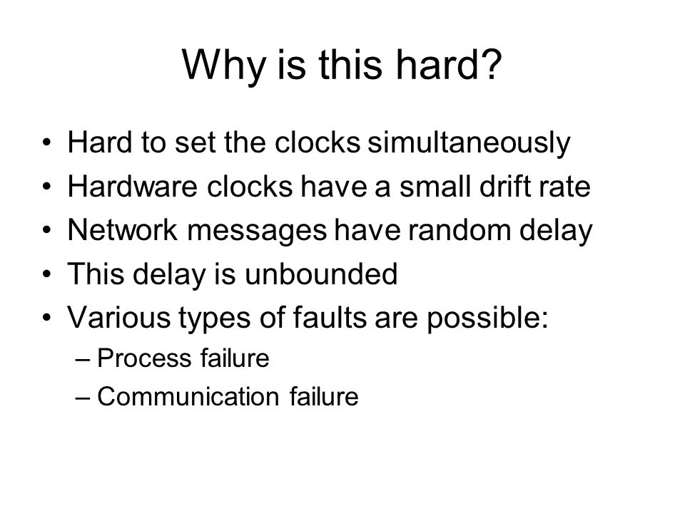 Making it Tractable Clocks have higher resolution than needed e.g.