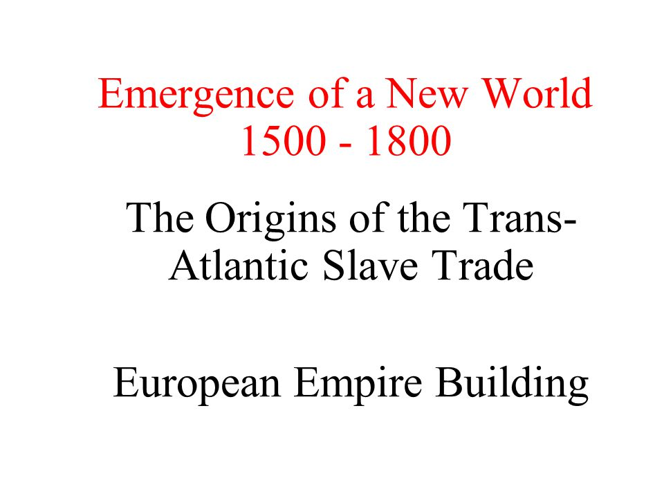 Focus Questions & Terms Where were the early centers of trade prior to European development and expansion.