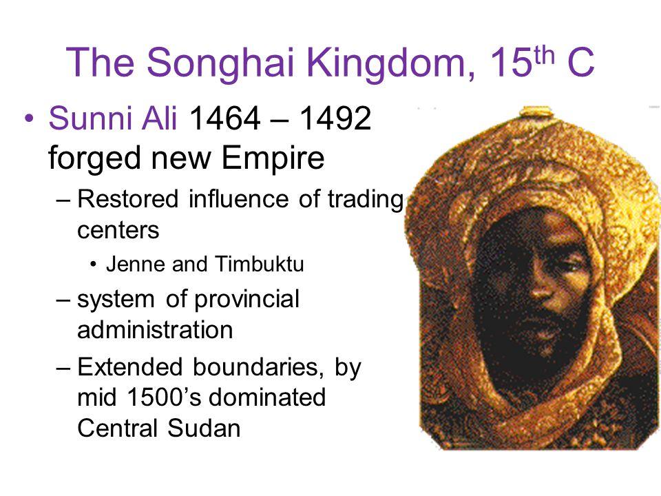 The Songhai Empire.