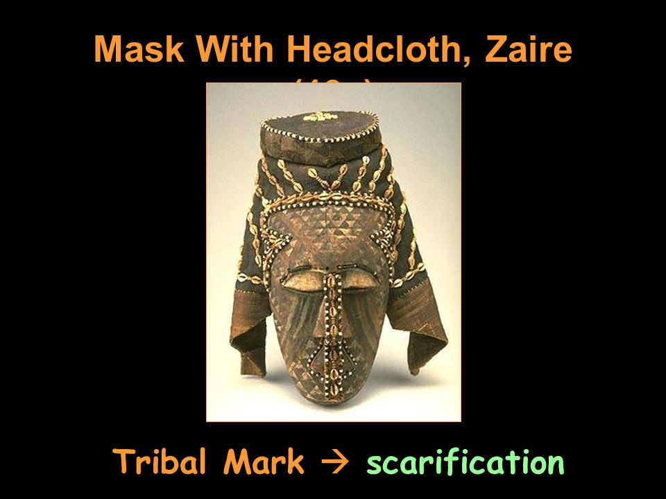 Mask With Headcloth, Zaire (19c) Tribal Mark  scarification