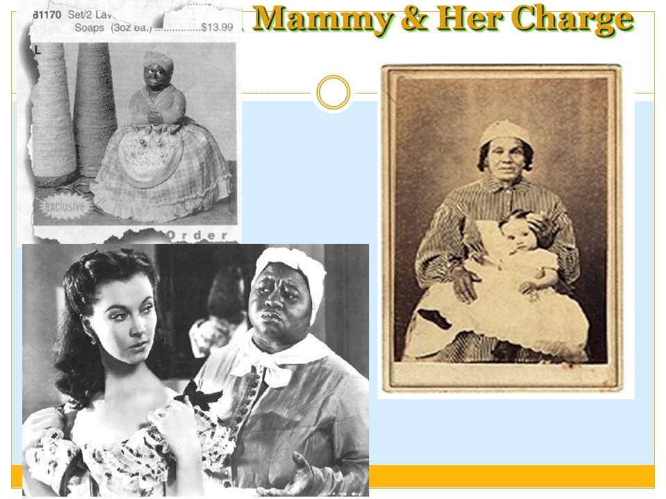 A Real Mammy & Her Charge