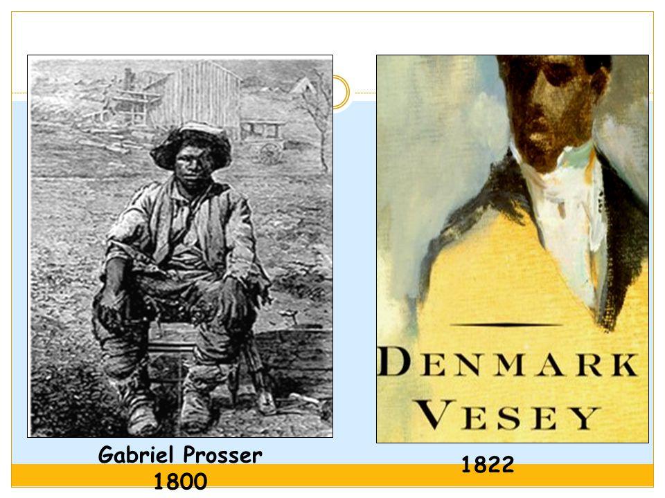 Gabriel Prosser 1800 1822