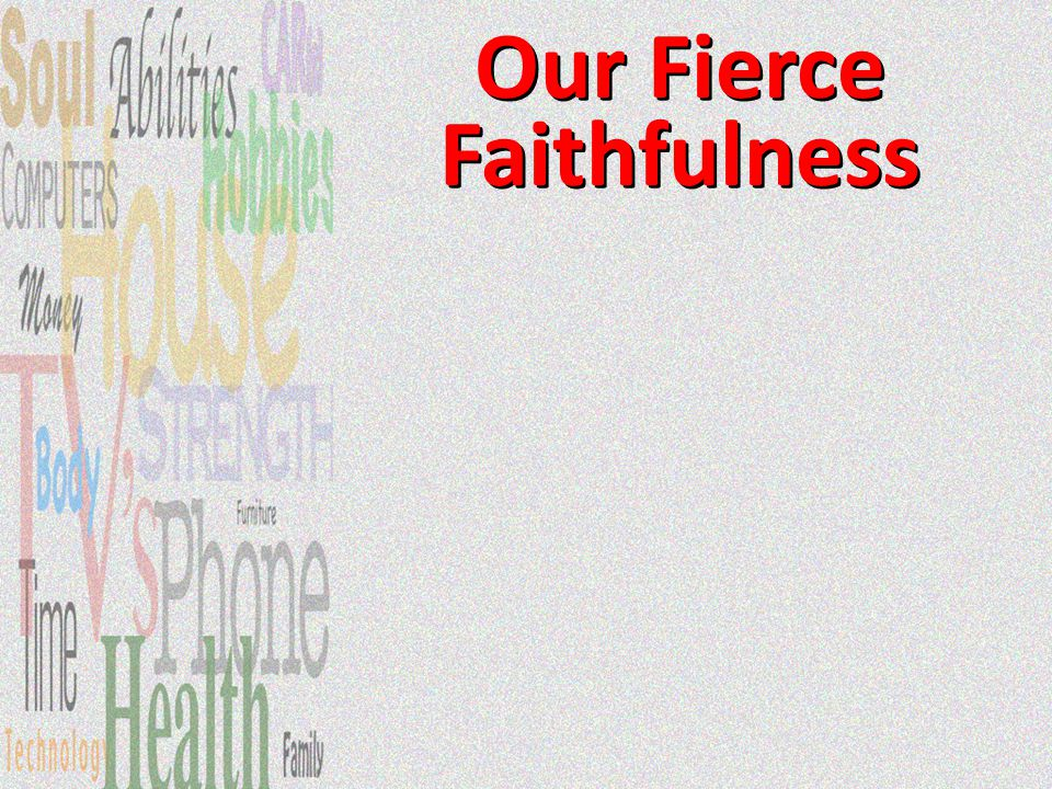 We are responsible for what God entrusts to us