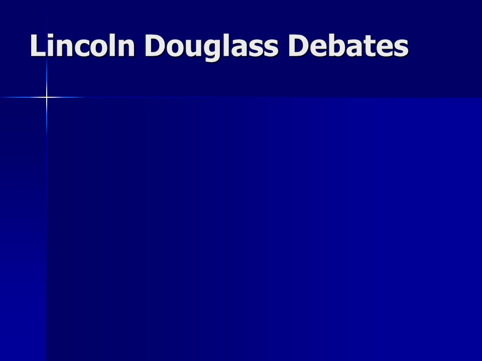 Lincoln Douglass Debates