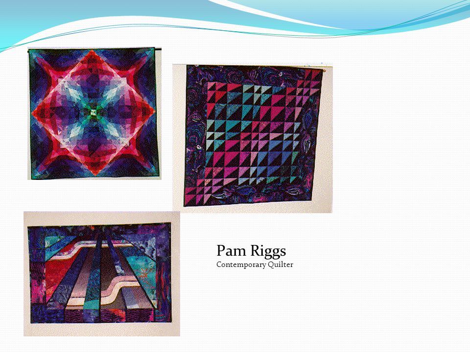 Pam Riggs Contemporary Quilter