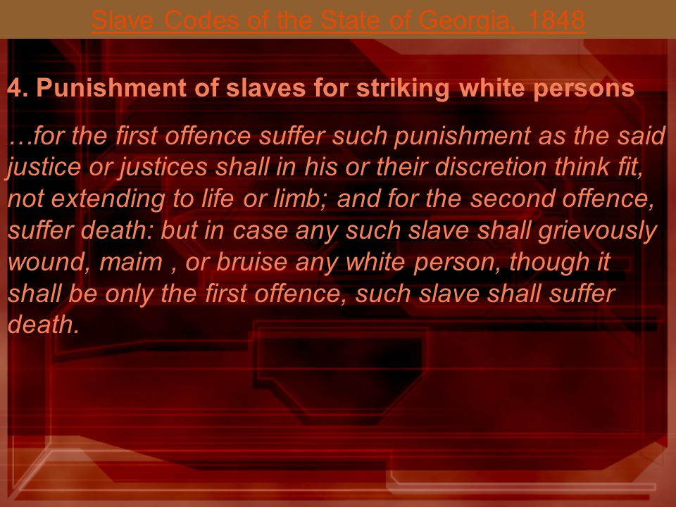 Slave Codes of the State of Georgia, 1848 3. Punishment for manslaughter.