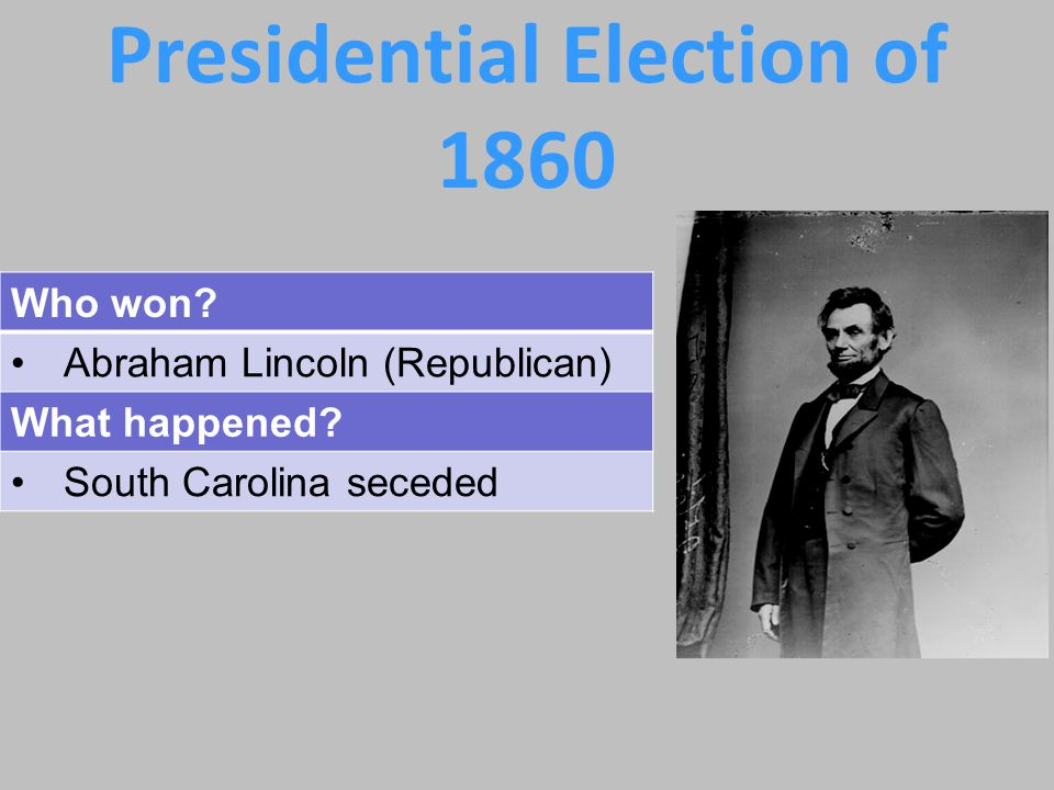 1860 Presidential Election Republican – Abraham Lincoln Northern Democrat – Stephen A.