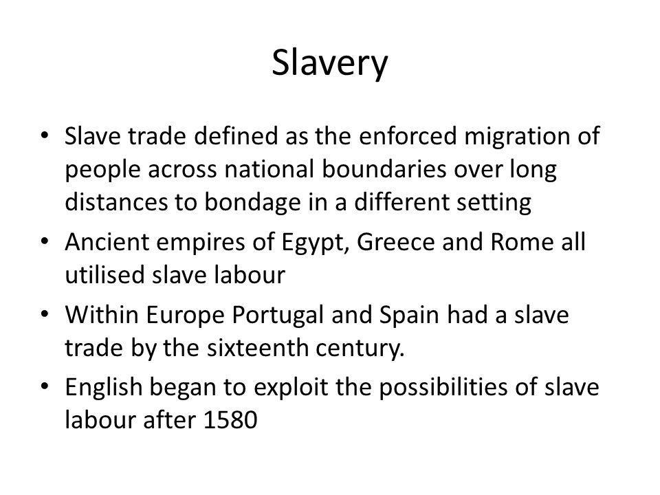Conclusion The slave trade was a key part of Britain's economy for over two centuries Trade was primarily a private enterprise Supported for economic, cultural & intellectual reasons Abolition response to changed intellectual climate Movement for abolition developed strategies for pressure group politics.
