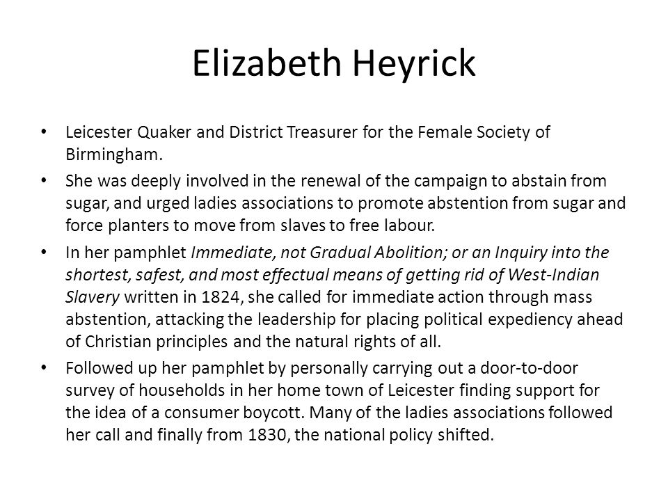 Elizabeth Heyrick Leicester Quaker and District Treasurer for the Female Society of Birmingham.
