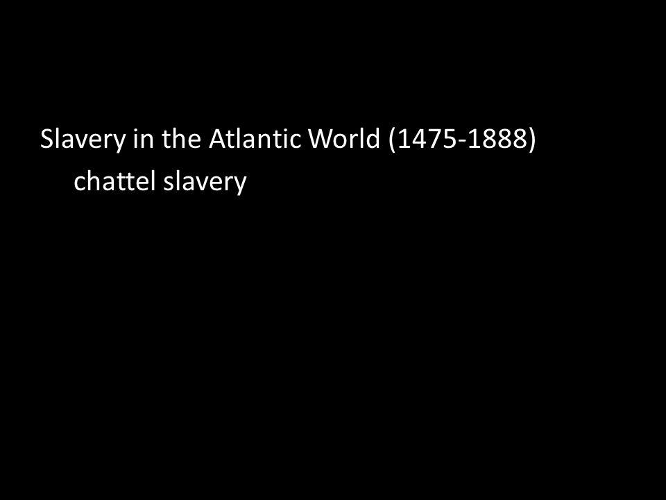 chattel slavery
