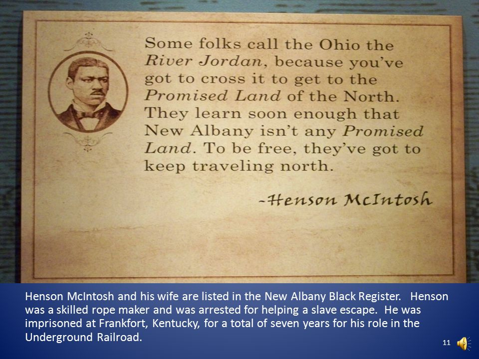 Kentucky was a slave-holding state while Indiana was a free state.