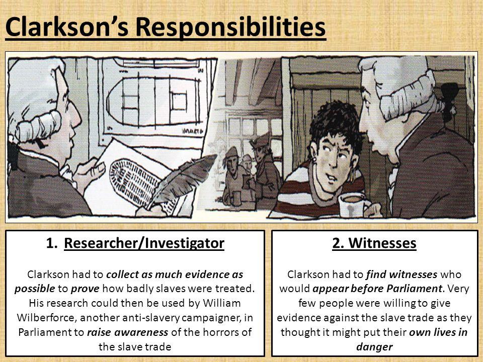 Clarkson's Responsibilities 3.