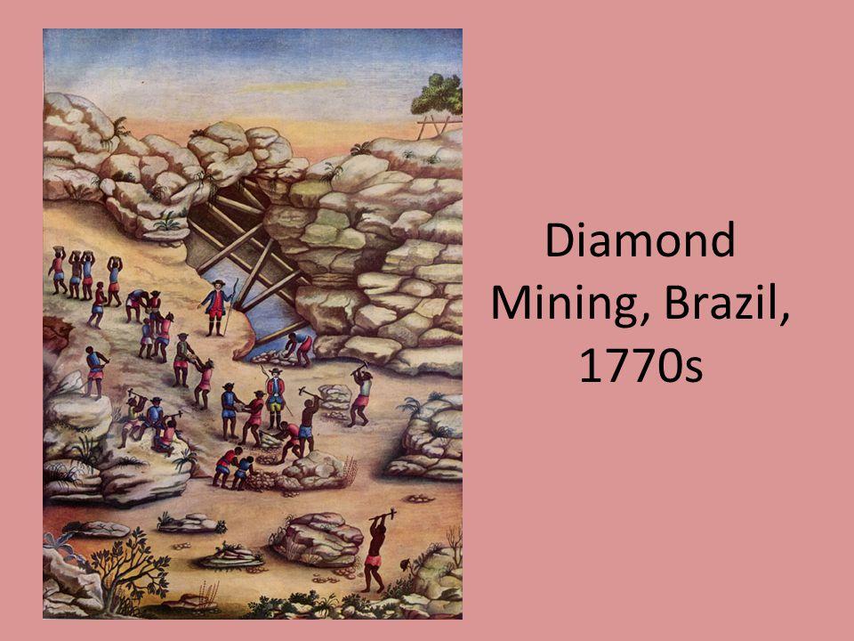 Diamond Mining, Brazil, 1770s