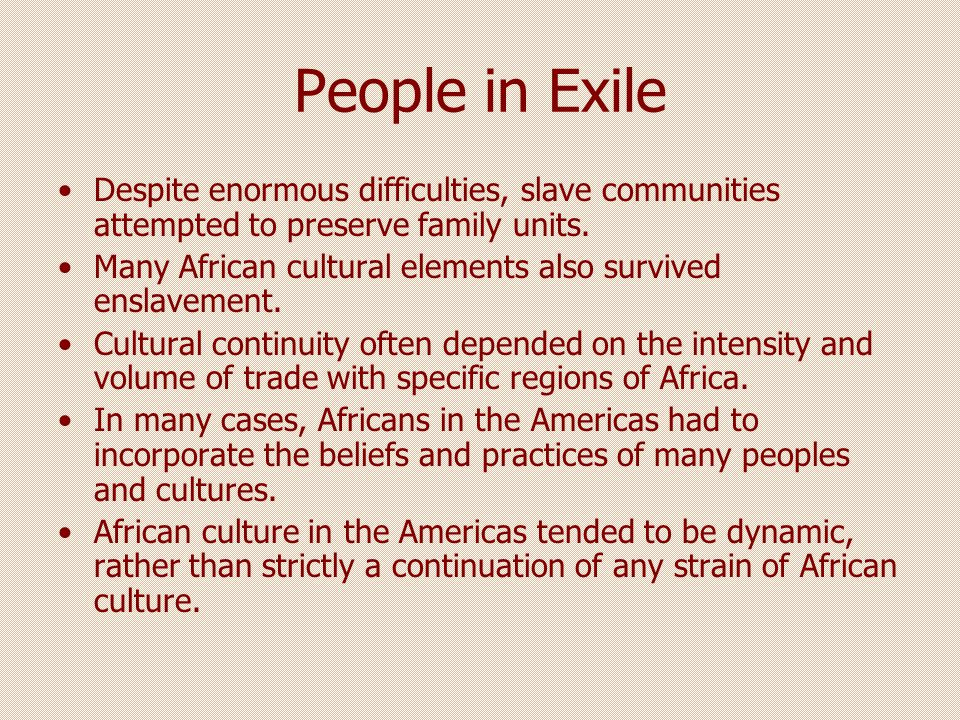 Resistance and Religion Slaves in Latin America were converted to Roman Catholicism, but retained African religious practices.