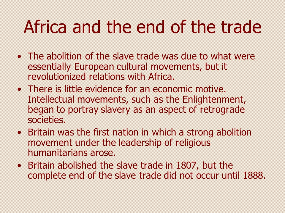 Impact of Slave trade The slave trade drew Africa into the world commercial system with various results.
