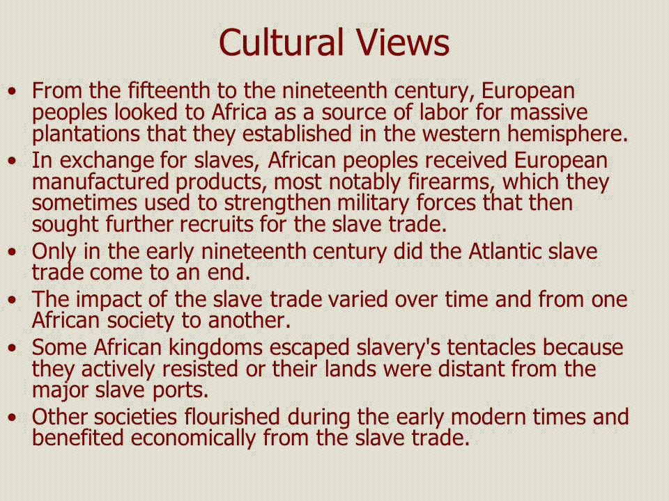 Negative Interaction On the whole, however, Africa suffered serious losses, both demographically and socially, European intervention The Atlantic slave trade deprived African societies of sixteen million or more individuals, in addition to perhaps another five million or more consumed by the continuing Islamic slave trade during the early modern era.
