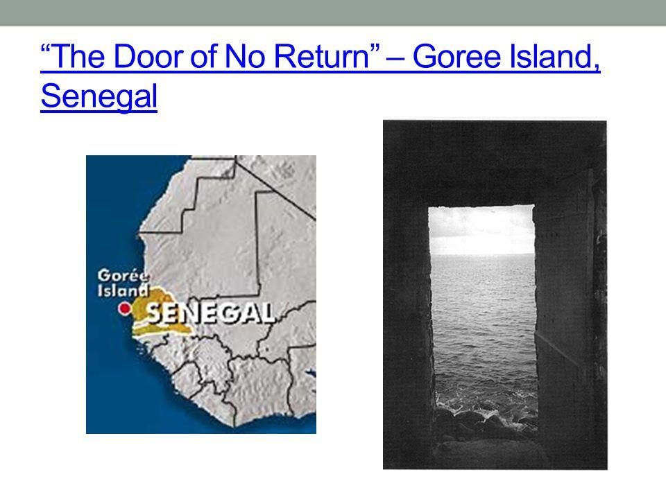 """""""The Door of No Return"""" – Goree Island, Senegal"""