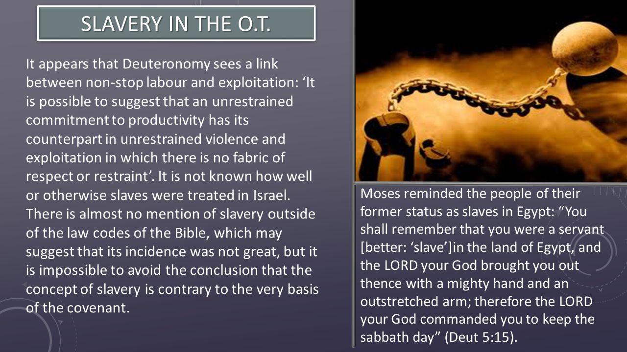 SLAVERY IN THE O.T.
