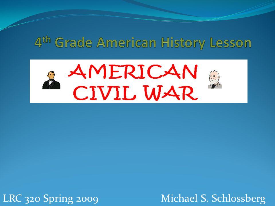 Michael S. SchlossbergLRC 320 Spring 2009