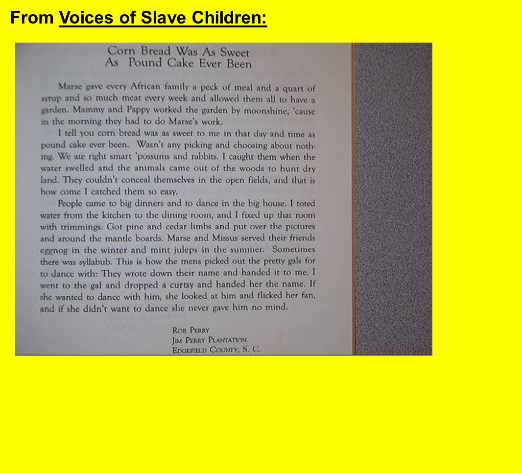 From Voices of Slave Children:
