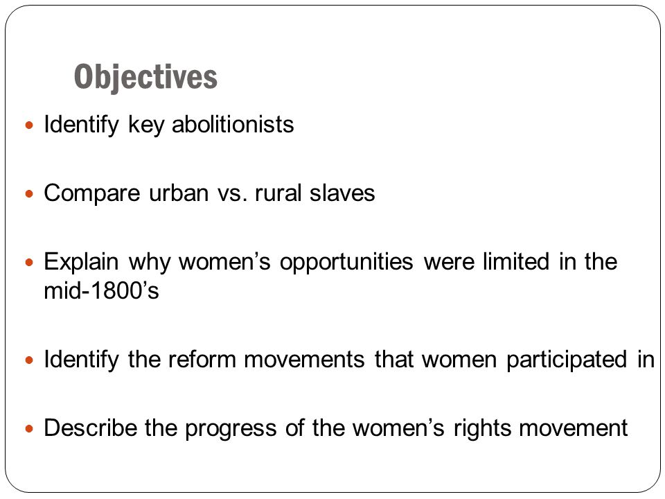 Women's Rights Movement Emerges Elizabeth Cady Stanton Seneca Falls Convention Susan B. Anthony