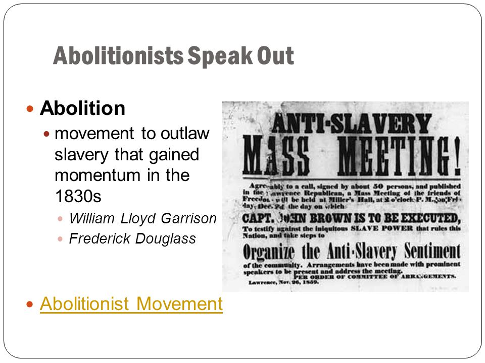 William Lloyd Garrison White abolitionist and newspaper editor in Boston, Massachusetts In 1831, he began publishing The Liberator, a newspaper that called for immediate, uncompensated, EMANCIPATION (freeing of slaves) In 1833, he started the American Anti-Slavery Society, a group of white and black members who were committed to ending slavery