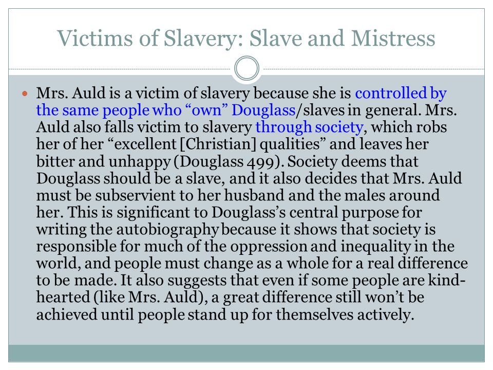 Slave Narratives Slave narratives focus on finding freedom in or out of slavery (much like Douglass's stories).