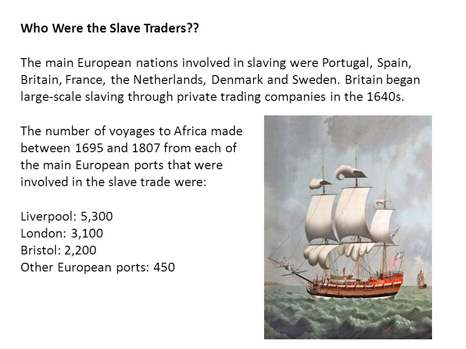 Who Were the Slave Traders .