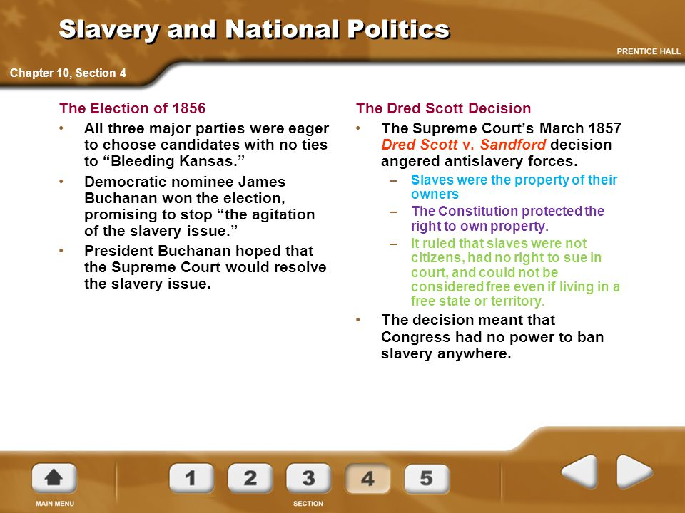 """Slavery and National Politics The Election of 1856 All three major parties were eager to choose candidates with no ties to """"Bleeding Kansas."""" Democrat"""