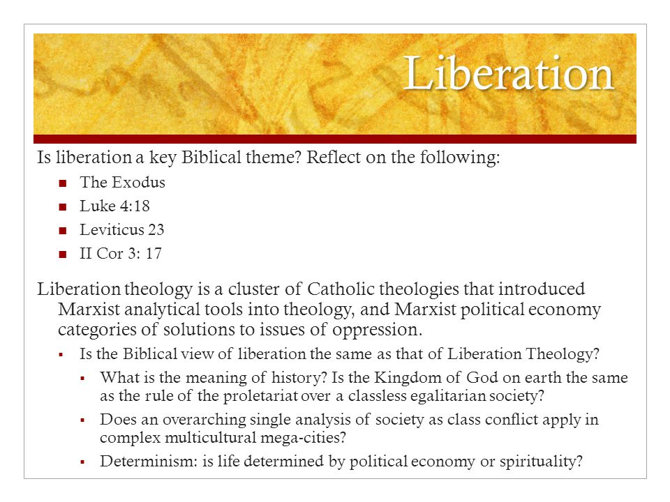 Liberation Is liberation a key Biblical theme.