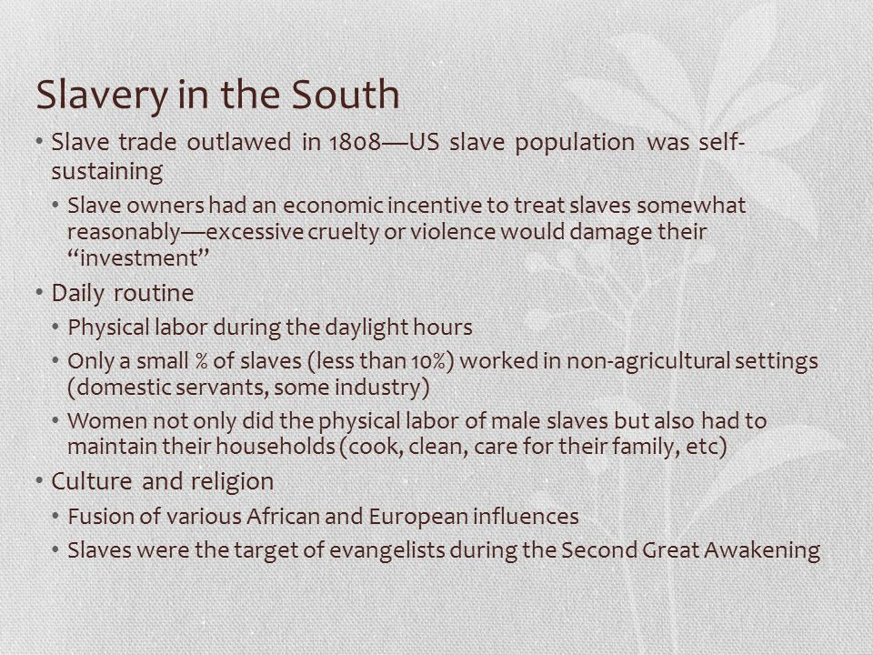 African Resistance to Slavery Passive Resistance Intentionally slowing production on plantations Sabotaging equipment Running away Active Resistance: Slave rebellions Gabriel's Rebellion—Virginia 1800 Denmark Vessey (freed black)—Charleston SC 1822 Nat Turner's Rebellion—Virginia 1831 All slave revolts failed Irony of slave revolts Led to more restrictions on freed blacks and slaves—prohibition of educating slaves for example Led to harsh backlash against ideas of manumission, emancipation, and abolitionism Made slave owners feel that their way of life was under attack, caused them to defend slavery even more forcefully than they did before
