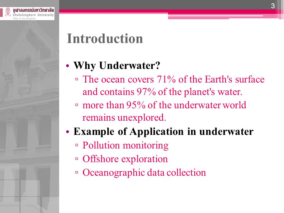 Underwater Communication Characteristics Most underwater sensor networks are based on acoustic waves.