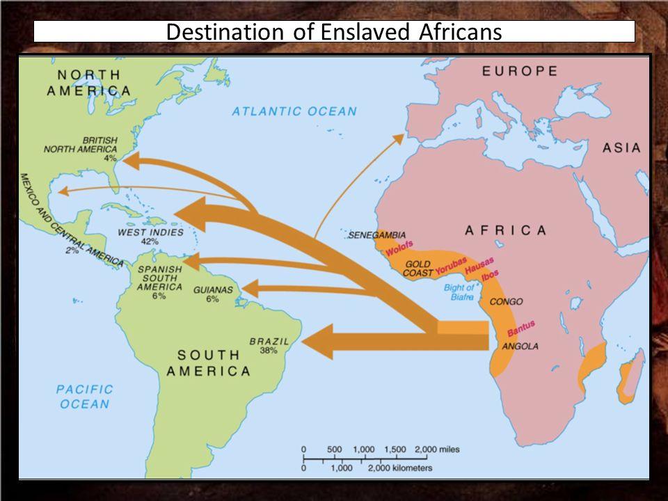 Destination of Enslaved Africans