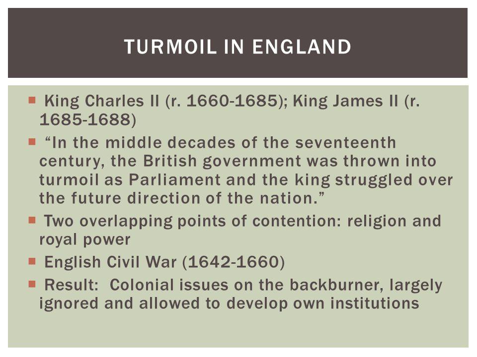  King Charles II (r. 1660-1685); King James II (r.