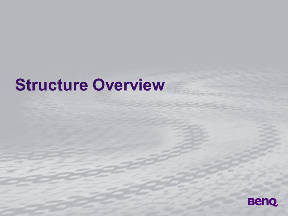 Structure Overview