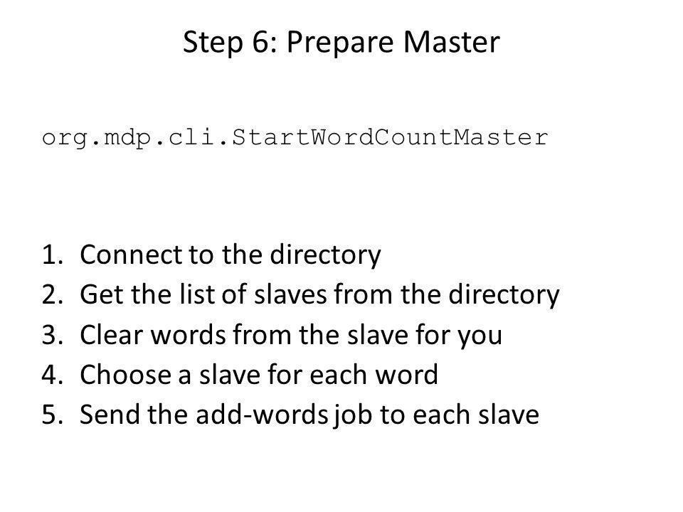 Step 7: Run Master For small dataset.