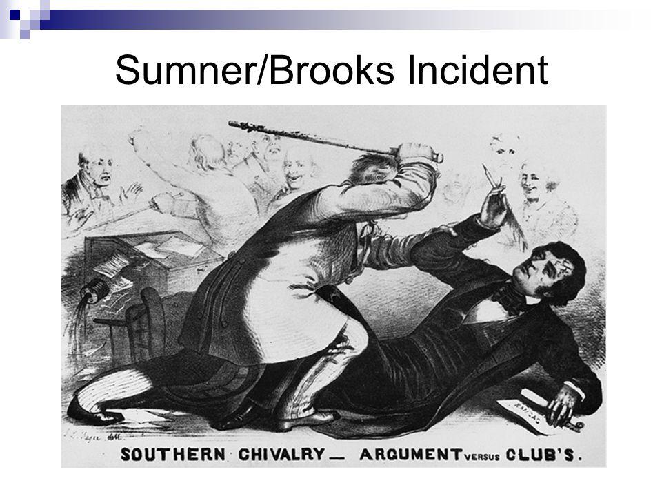 Sumner/Brooks Incident
