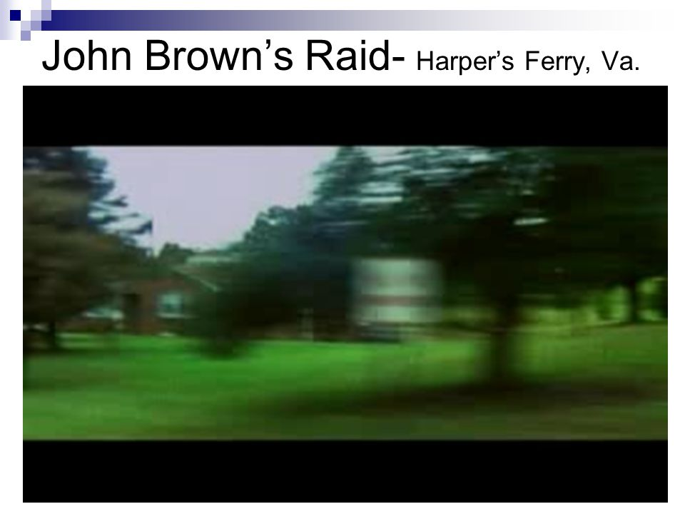 John Brown's Raid- Harper's Ferry, Va.