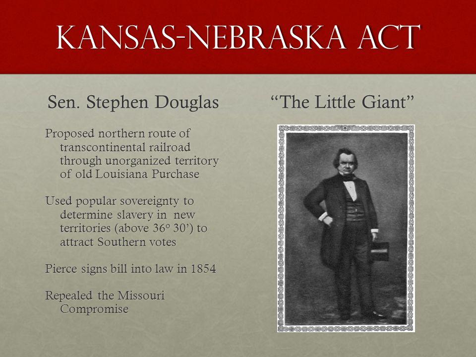 Kansas-Nebraska Act Sen.