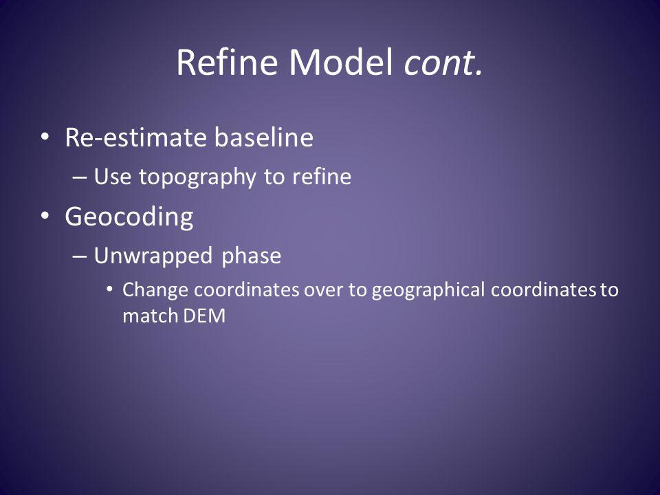 Refine Model cont.