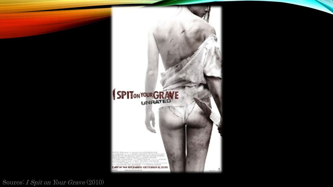 Source: I Spit on Your Grave (2010)