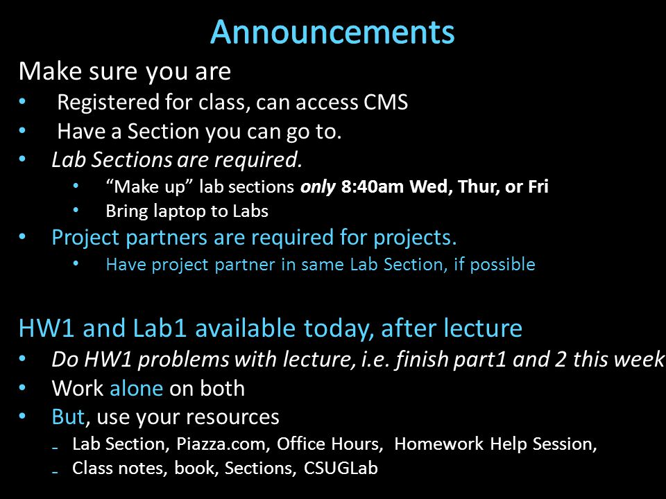 Make sure you are Registered for class, can access CMS Have a Section you can go to.