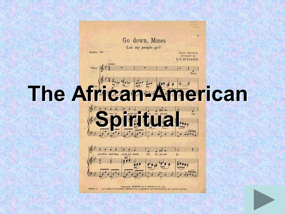 The African-American Spiritual