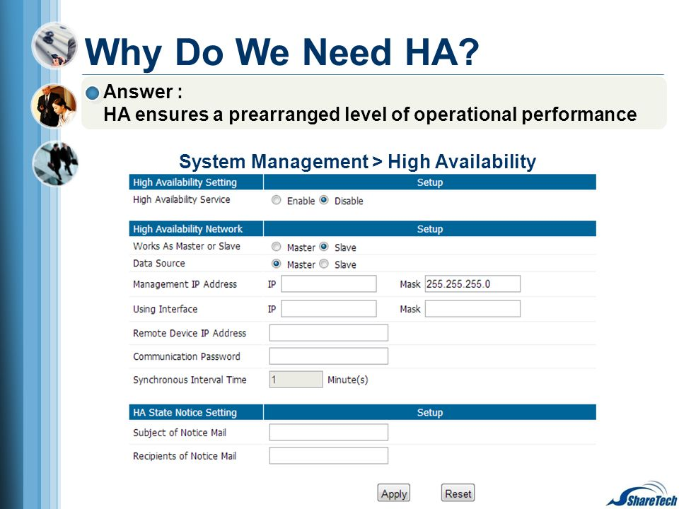 System Management > High Availability Answer : HA ensures a prearranged level of operational performance Why Do We Need HA?