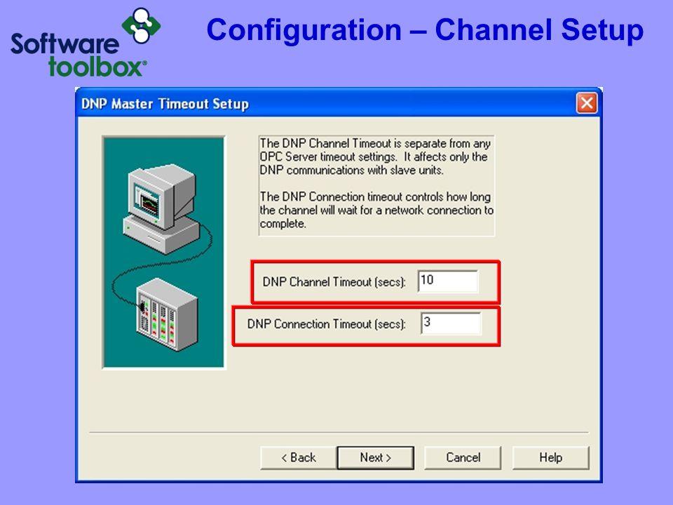 Configuration – Channel Setup